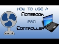 How to Download and use a Notebook Fan Controller
