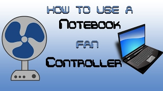 Скачать How To Download And Use A Notebook Fan Controller