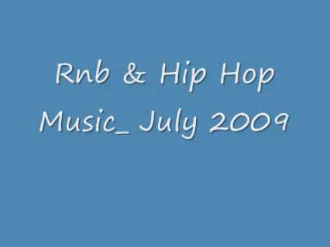 Rnb & Hip Hop Music July 2009
