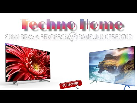 Сравнение SONY BRAVIA 55XG8596 VS SAMSUNG OE55Q70R | UHD, SMART TV 2019!