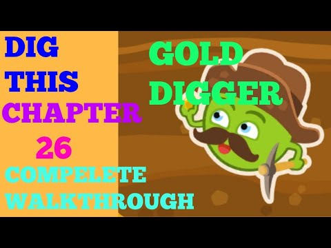Dig this chapter 26 gold digger complete solution or walkthrough