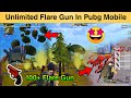 - Unlimited Flare Gun In Pubg Mobile   How To use Unlimited Flare Gun Glitch in Pubg Mobile  