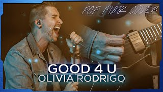good 4 u - Olivia Rodrigo | Cole Rolland (Pop Punk/Rock Cover)