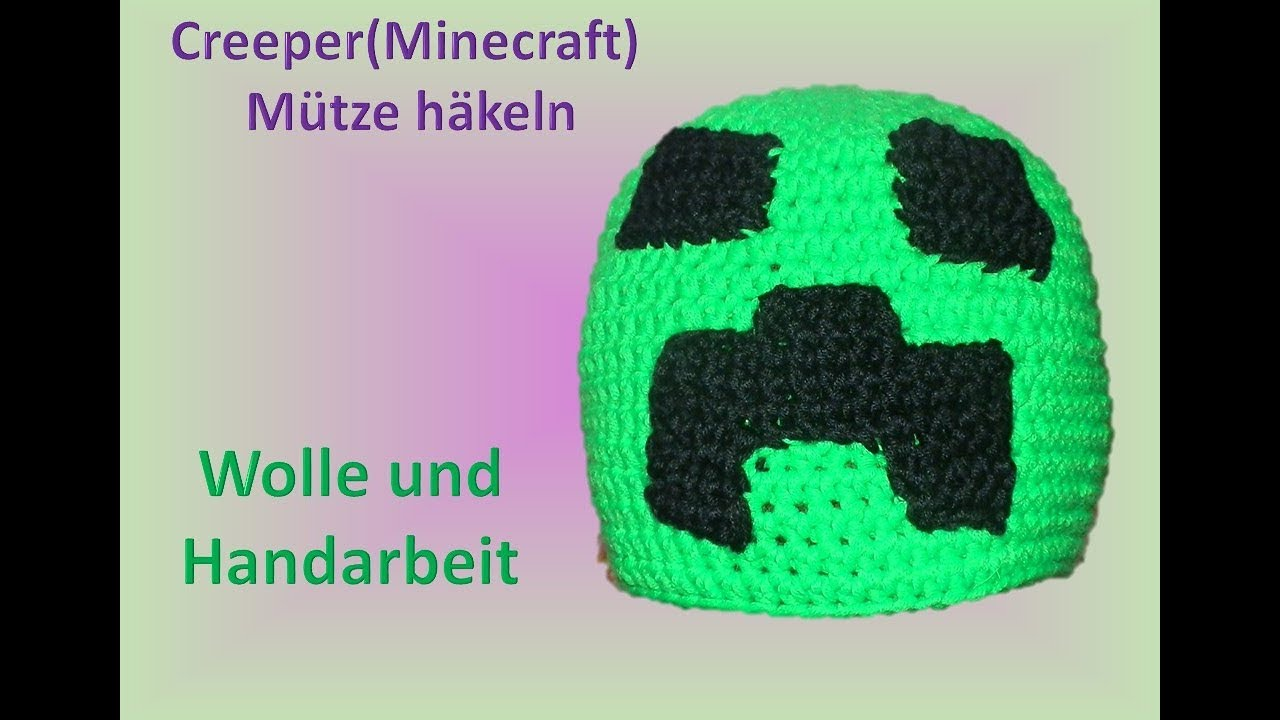 Creeper Minecraft Mütze Häkeln Youtube