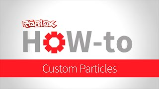 How-to: Custom Particles
