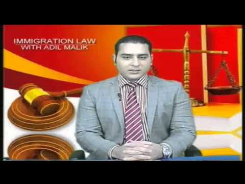 Immigration Law With Adil Malik 15 02 2014