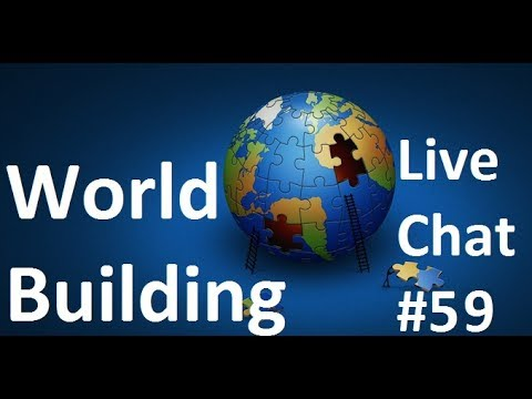 World Building with Ted and Nate | Live Chat #59