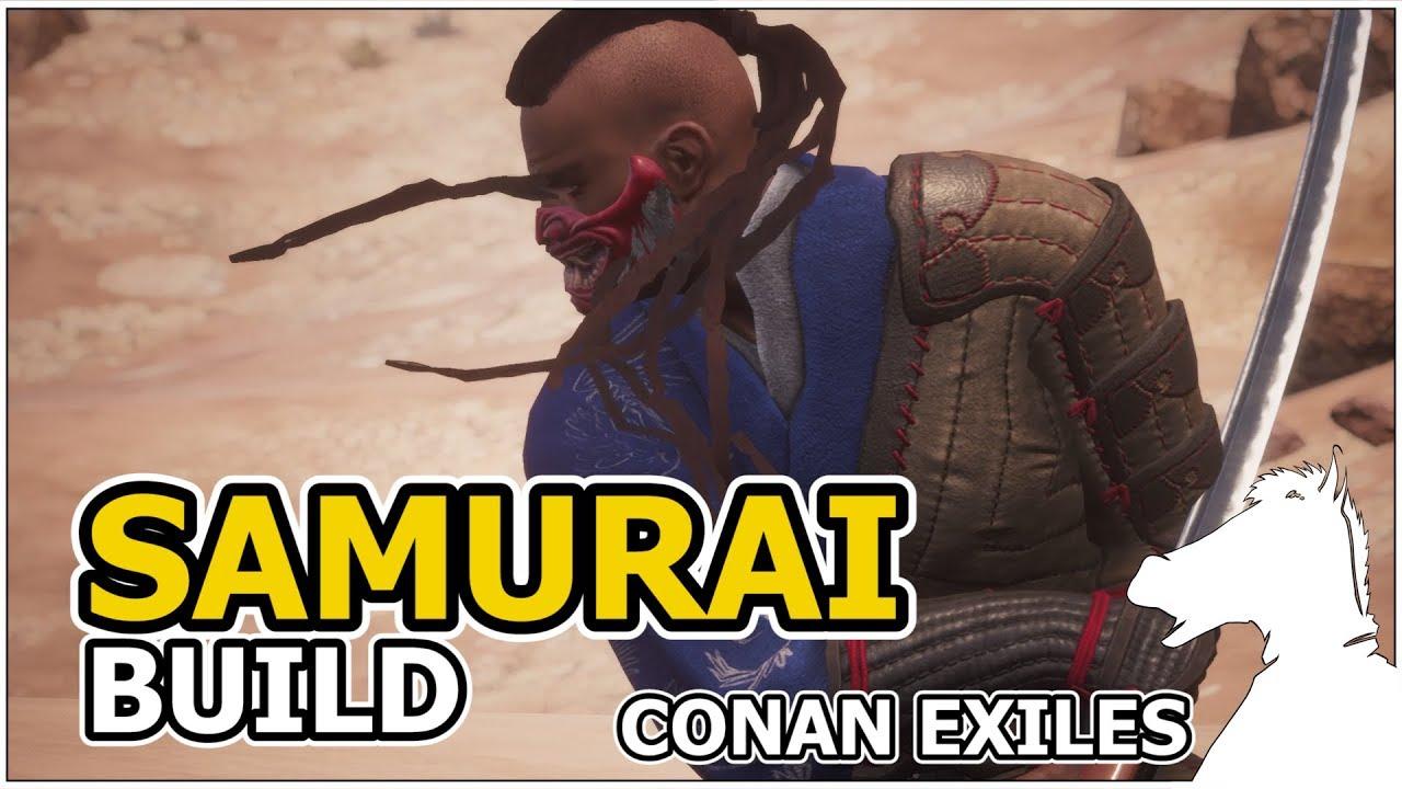 SAMURAI Build | CONAN EXILES