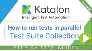 Test Suite Collection – How to run Test Suites in parallel