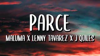 Maluma ft. Lenny Tavárez, Justin Quiles - Parce (Letra/Lyrics)