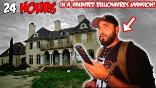 (GONE WRONG) 24 HOURS IN a HAUNTED BILLIONAIRES ABANDONED mystery MANSION | part 1