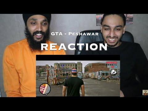 GTA - Grand Theft Auto Peshawar   Reaction