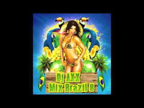 DJ AXX MIX BRAZIL 8