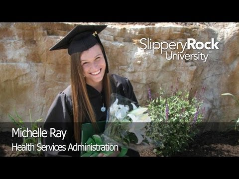 SRU Success Stories - Michelle Ray, Health Service Administration Major