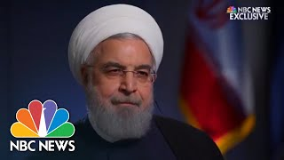 Exclusive: Rouhani Calls U.S. Threat To Shut Down Iranian Oil Exports An 'Empty Promise' | NBC News