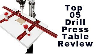 Best drill press table reviews 2018 || Top 5 drill press table