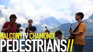 PEDESTRIANS - SOMETIMES (BalconyTV)