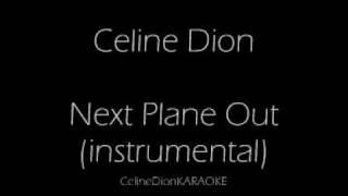 Next Plane Out KARAOKE/INSTRUMENTAL