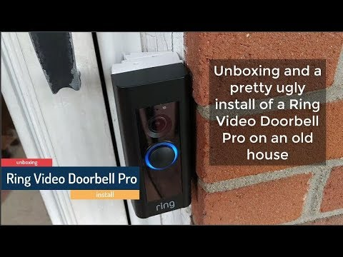 Ring Video Doorbell Pro unbox and install on an older home on