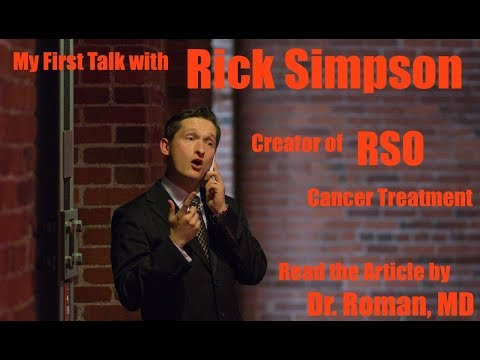 Cancer Discussion with Rick Simpson | RSO & How to Treat