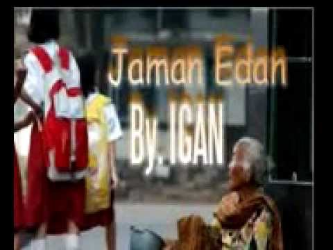 Jaman Edan by Igan (Kritikus Muda Indonesia Buat Negara)