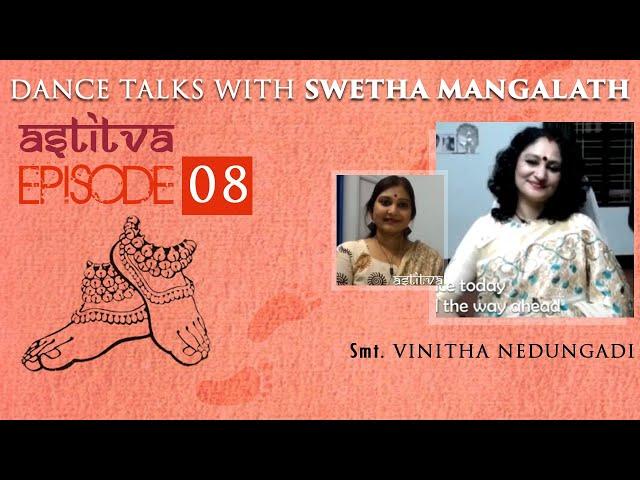 Smt. Vinitha Nedungadi with Swetha Mangalath   Astitva   Episode 08