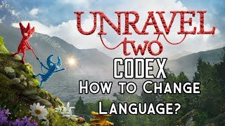 How to Change in-game Language of Unravel Two (2) Codex Version