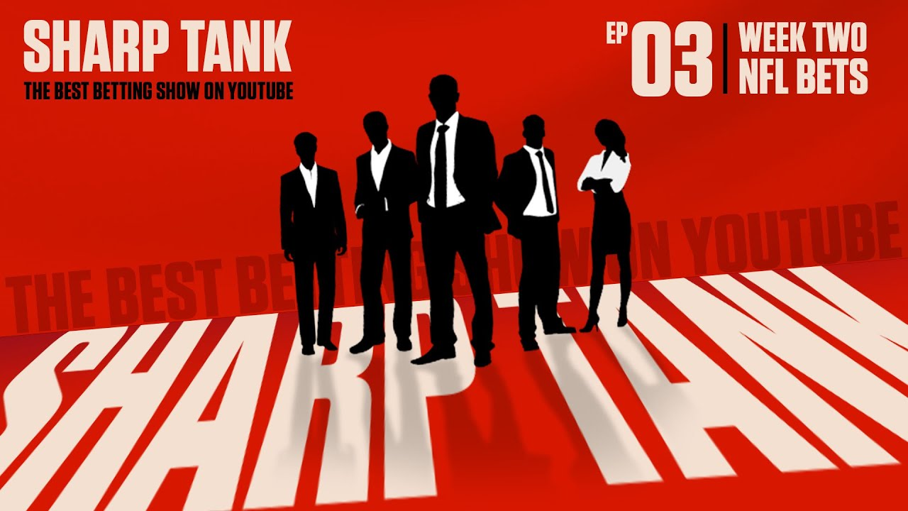 Download NFL Week 2 Best Bets & Picks Against The Spread | Sharp Tank - Ep. 3