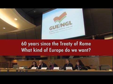 GUE/NGL MEPS - 60 years since the Treaty of Rome