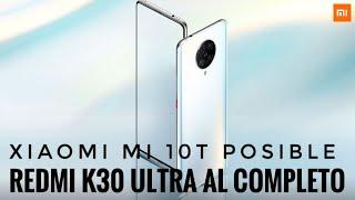 El Nuevo Rey de la Gama Media Filtrado - Redmi K30 Ultra