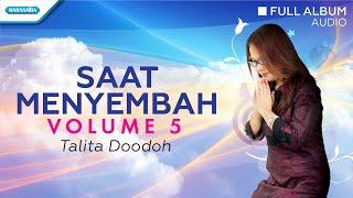 Saat Menyembah Vol.5 - Talita Doodoh (Audio full album)