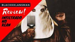 BLACKkKLANSMAN | Infiltrado na Klan é o grito de Spike Lee contra o racismo