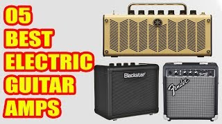5 Best Electric Guitar Amps 2018