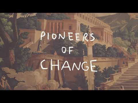 Pioneers of Change