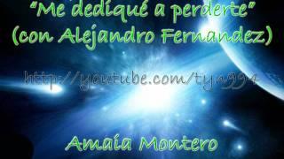 Me dediqué a perderte - Amaia Montero con Alejandro Fernandez (Audio HD)