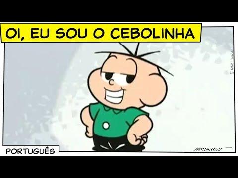 ♫ Oi, eu sou o Cebolinha! ♫   Turma da Mônica