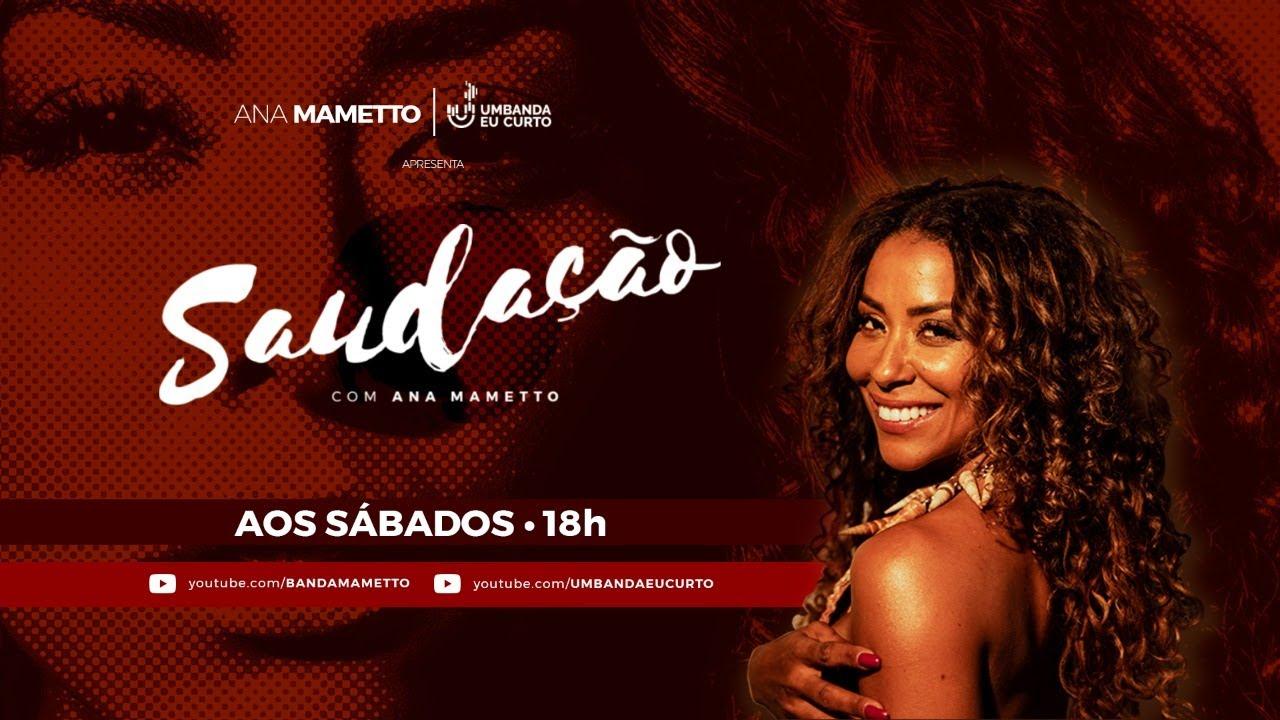 LIVE 🥰 Saudação com Ana Mametto ✨ 11 de Julho as 18h  🥰