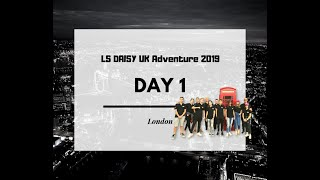 LS DAISY Smederevo in the UK 2019 days 1-4