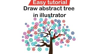 Draw abstract tree in illustrator [Easy]