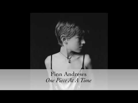 Finn Andrews - One Piece At A Time [Official Audio]