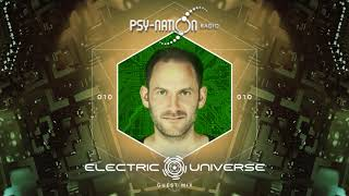 Electric Universe - Psy-Nation Radio 010 exclusive mix