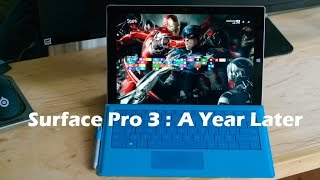 Surface Pro 3: One year Review