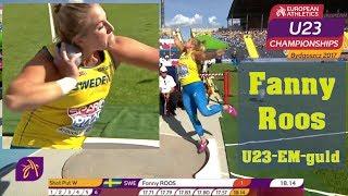 Fanny Roos 18,14 - U23-EM-guld - Bydgoszcz, POL - 15 juli 2017