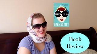Review Time: Where d You Go, Bernadette?