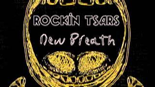 Rockin Tsars - New Breath