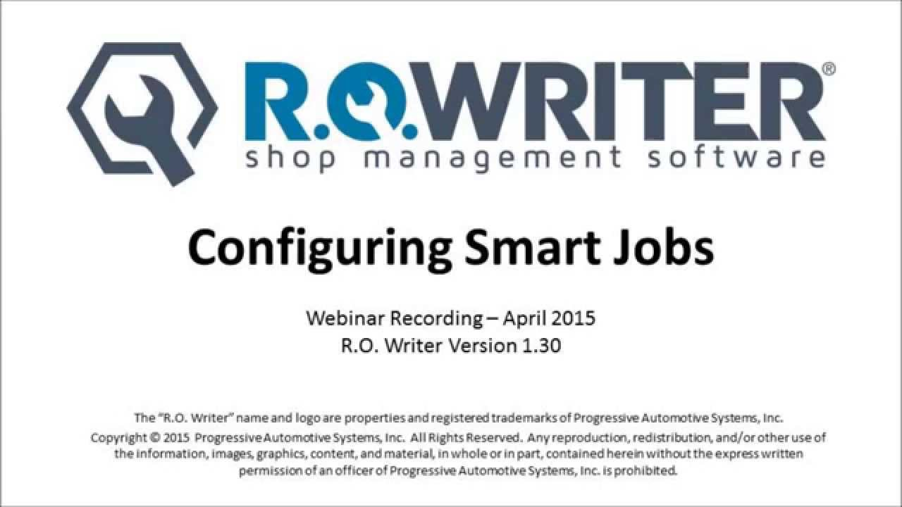 Configuring Smart Jobs - R O  Writer Webinar Recording