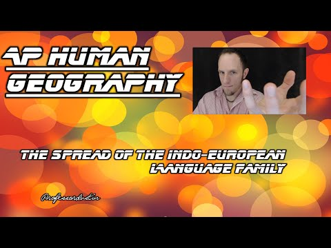 APHG Video 9  The Spread of the Indo European Language Family