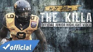 The Killa (K.J. Dillon Junior Highlights)
