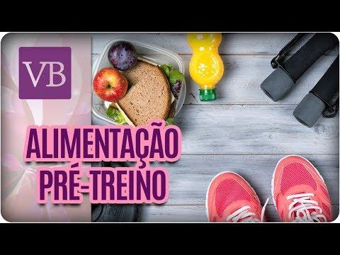 Alimentação Pré-Treino - Você Bonita (28/08/17)