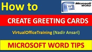 Word Tips and Tricks : How to Create Greeting Cards in Microsoft Word